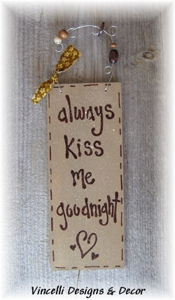 Handpainted Wood Plaque - Always Kiss Me Goodnight (Tan)-handpainted, wood, plaque, kiss, goodnight, always kiss me goodnight,