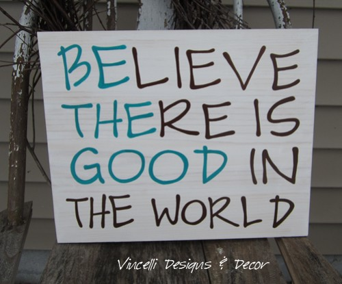 Wood Plaque - Be the Good - White