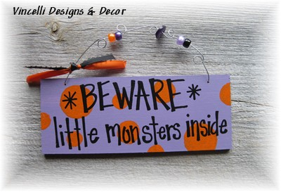 Handpainted Wood Plaque - Little Monsters Inside-halloween, plaque, handpainted, wood, sign, monster, little monsters inside, beware,