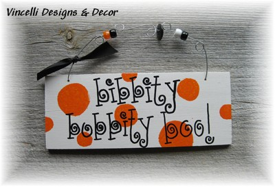 Handpainted Wood Plaque - Bibbity Bobbity Boo!-bibbity bobbity boo, boo, halloween, sign, wood, plaque, handpainted,