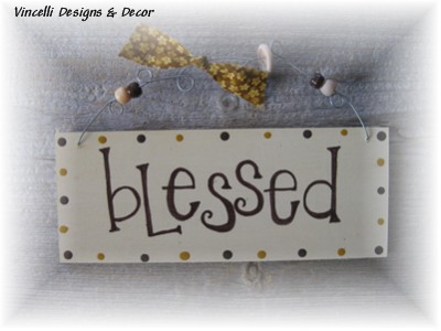 Handpainted Wood Plaque - Blessed-plaque, handpainted, wood, blessed,