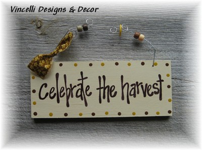 Handpainted Wood Plaque - Celebrate The Harvest-handpainted, wood, plaque, sign, fall, autumn, celebrate the harvest, harvest,