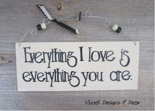 Handpainted Wood Plaque - Everything I Love