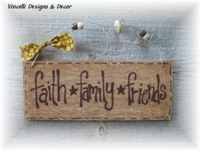 Handpainted Wood Plaque - Faith, Family, Friends (Brown)