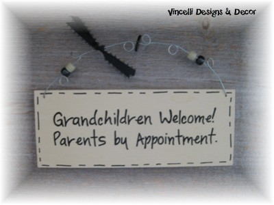 Handpainted Wood Plaque - Grandchildren Welcome. Parents by Appointment!