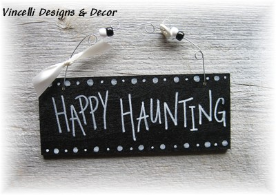 Handpainted Wood Plaque - Happy Haunting!-