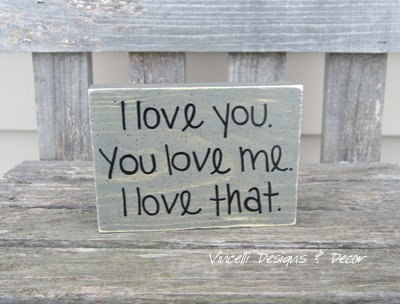 Word Block - I love you. You love me. I love that.