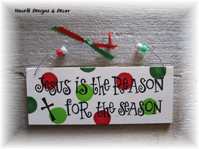 Handpainted Wood Plaque - Jesus Is The Reason  Big Dots