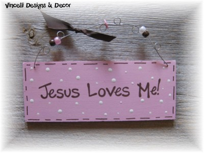 Handpainted Wood Plaque - Jesus Loves Me (Pink)