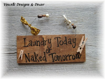 Handpainted Wood Plaque - Laundry Today