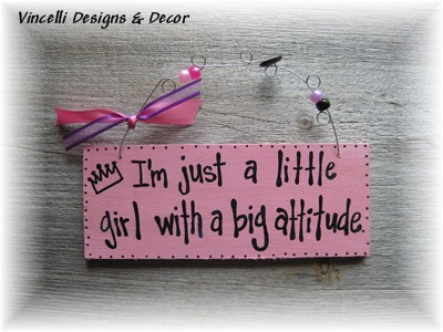 Handpainted Wood Plaque - Little Girl Big Attitude