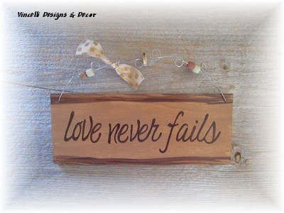 Handpainted Wood Plaque - Love Never Fails