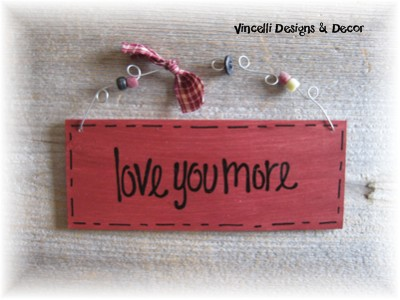 Handpainted Wood Plaque - Love You More (Red)