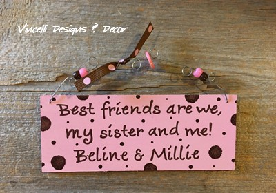 Handpainted Wood Plaque - My Sister & Me...