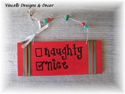 Handpainted Wood Plaque - Naughty or NICE