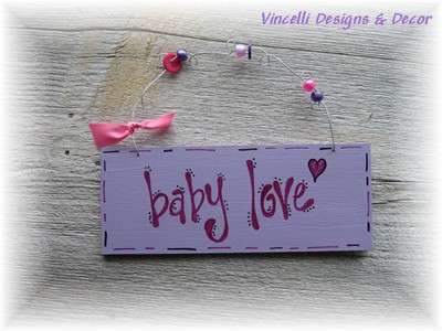 Handpainted Wood Plaque - Baby Love-baby, love, girl, handpainted, wood, sign, plaque, gift, child,