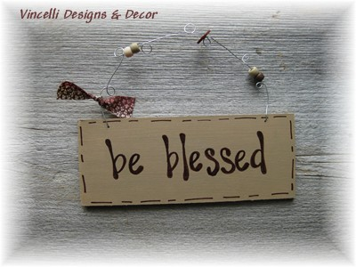 Handpainted Wood Plaque - Be Blessed-sign, wood, plaque, handpainted, gift, blessed,