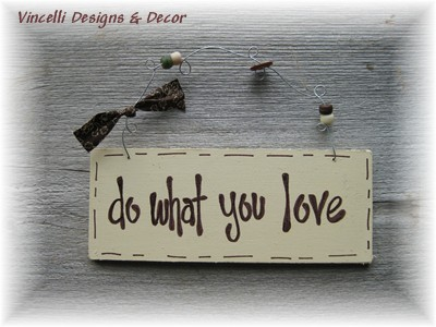 Handpainted Wood Plaque - Do What You Love