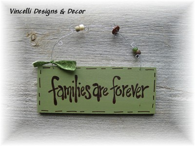 Handpainted Wood Plaque - Families are Forever