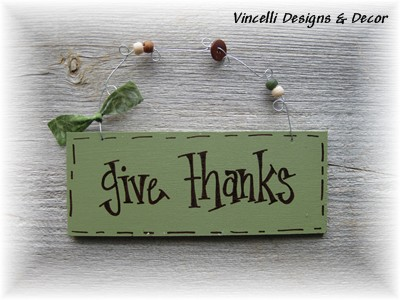 Handpainted Wood Plaque - Give Thanks (Green)