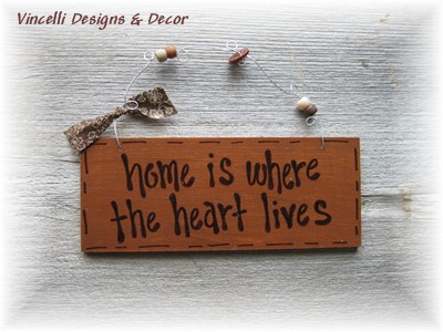 Handpainted Wood Plaque - Home is Where the Heart Lives