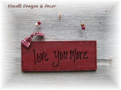 Handpainted Wood Plaque - Love You More (Red)-love, wedding, anniversary, wood, plaque, sign, handpainted, gift,