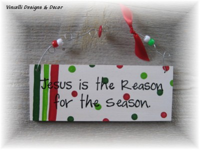 Handpainted Wood Plaque - Jesus Is the Reason  Little Dots