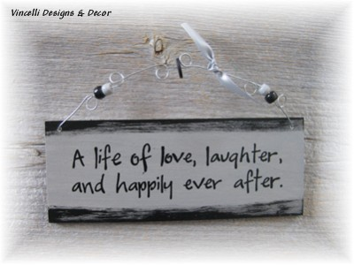 Handpainted Wood Plaque - Life of Love-life of love, anniversary, wedding, love, happily ever after, plaque, wood, handpainted