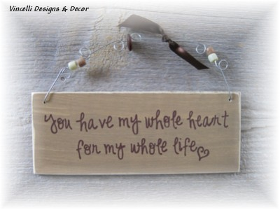 Handpainted Wood Plaque - Whole Heart Whole Life Tan