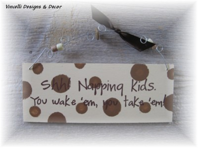 Handpainted Wood Plaque - Shh! Napping Kids!
