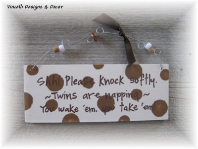 Handpainted Wood Plaque - Shh! Twins are sleeping!