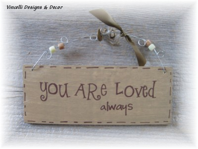 Handpainted Wood Plaque - You Are Loved