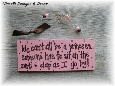 Handpainted Wood Plaque - Princess Curb
