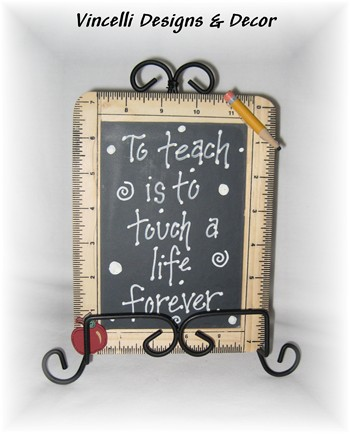Teacher Chalkboardruler To Teach Is To Touch A Life Forever