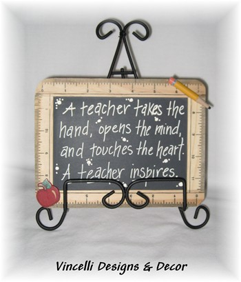 Teacher Chalkboard/Ruler - A teacher takes the hand...-teacher, gift, chalkboard, ruler