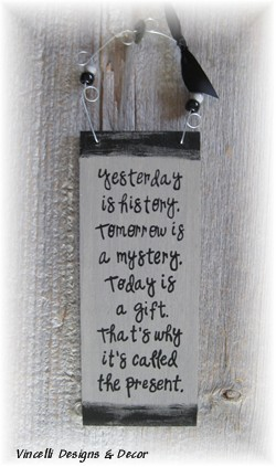 Handpainted Wood Plaque - Today is a Gift