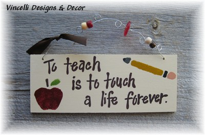 Handpainted Wood Plaque - To Teach Is To Touch a Life Forever-handpainted, wood, plaque, teacher, apple, pencil,