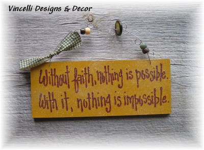 Handpainted Wood Plaque - Without Faith