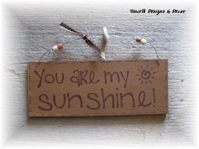 Handpainted Wood Plaque - You Are My Sunshine!